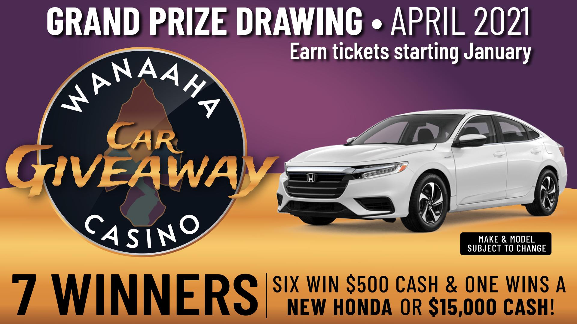 vehicle giveaway - wanaaha casino promotion